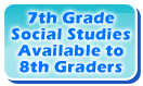 7th grade social studies available to 8th graders
