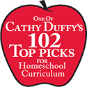 Cathy Duffy 102 Top Pick