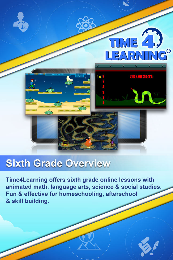 Time4Learning offers sixth grade online lessons with animated math, language arts, science & social studies. Fun & effective for homeschooling, afterschool & skill building.