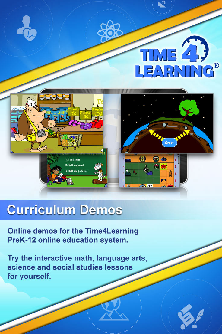 Online demos for the Time4Learning PreK-12 online education program. Try the interactive math, language arts, science and social studies lessons for yourself.