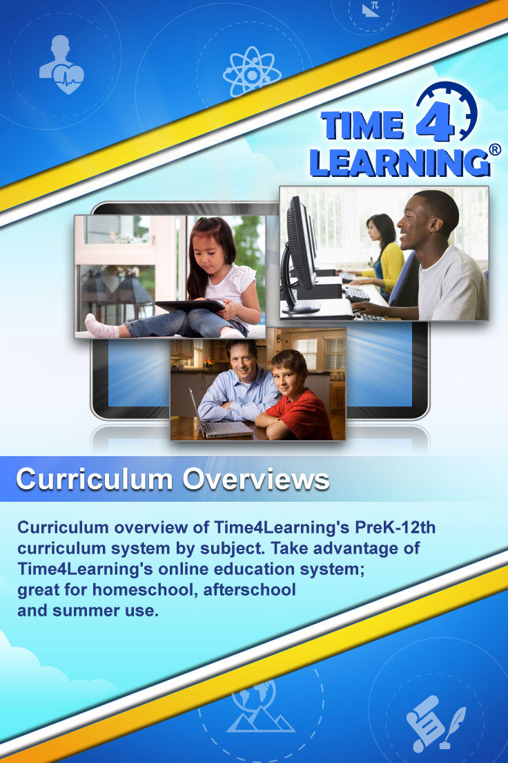 Curriculum overview of Time4Learning's PreK-12th curriculum program by subject. Take advantage of Time4Learning's online education program; great for homeschool, afterschool and summer use.
