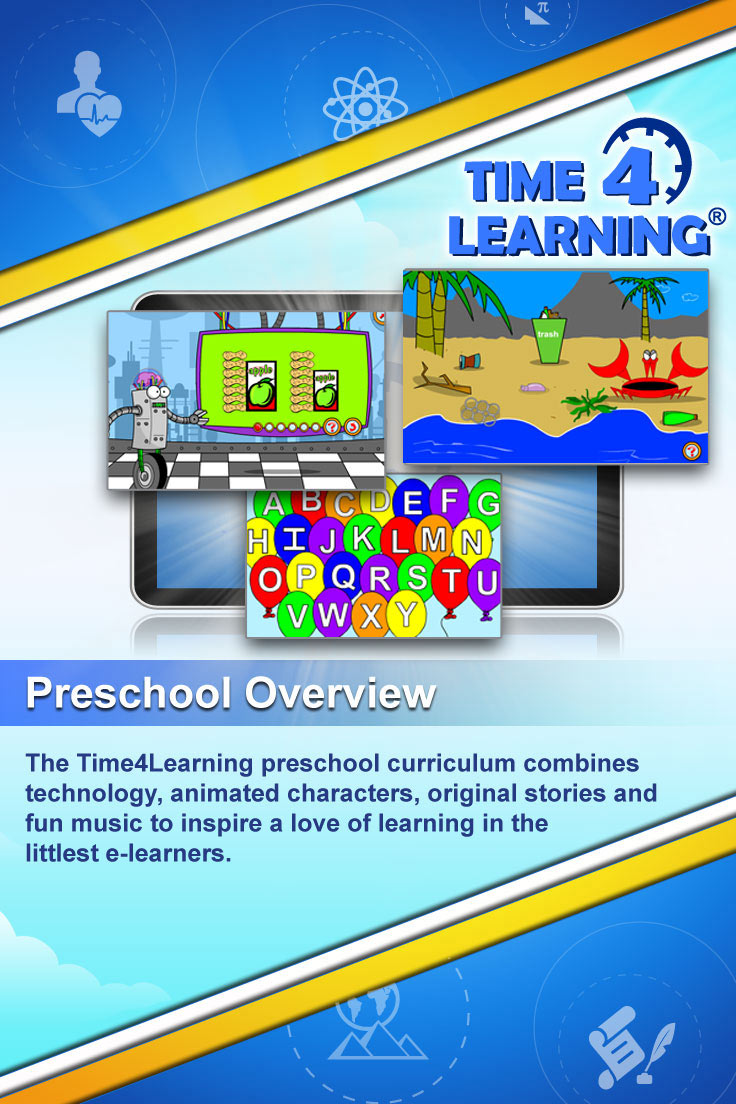 The Time4Learning preschool program combines technology, animated characters, original stories and fun music to inspire a love of learning in the littlest e-learners.