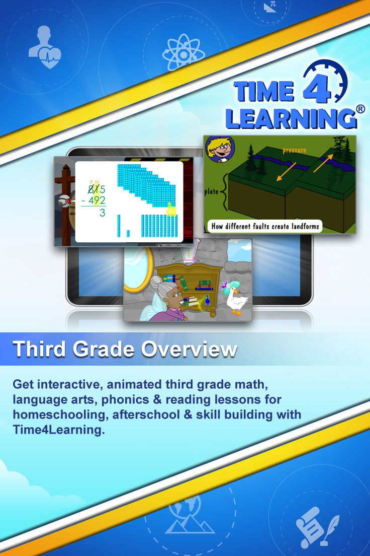 Get interactive, animated third grade math, language arts, phonics & reading lessons for homeschooling, afterschool & skill building with Time4Learning.