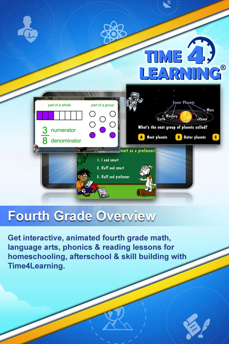 Get interactive, animated fourth grade math, language arts, phonics & reading lessons for homeschooling, afterschool & skill building with Time4Learning.