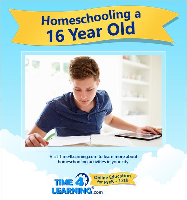 Homeschooling a Sixteen Year Old
