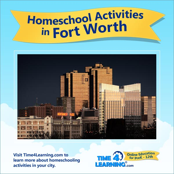 Homeschooling in Fort Worth